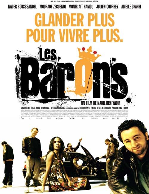 «Les Barons» – Sortie le 20 janvier 2010 (BANDE ANNONCE)