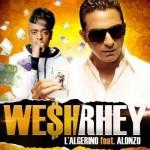 L'Algérino feat. Alonzo – Wesh Rhey (CLIP)