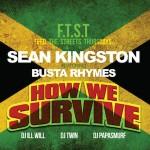 Sean Kingston – How We Survive feat. Busta Rhymes (SON)